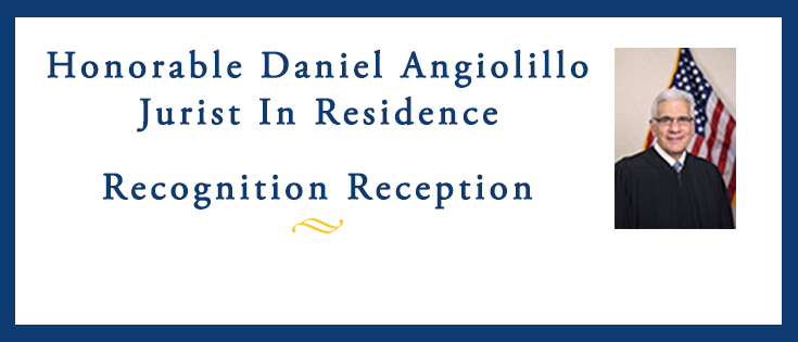 Honorable Daniel Angiolillo reception