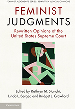Feminist Judgments: Rewritten Opinions of the United States Supreme Court book cover