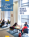 Pace Law School Deans Report