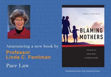 """Blaming Mothers"" by Linda Fentiman"