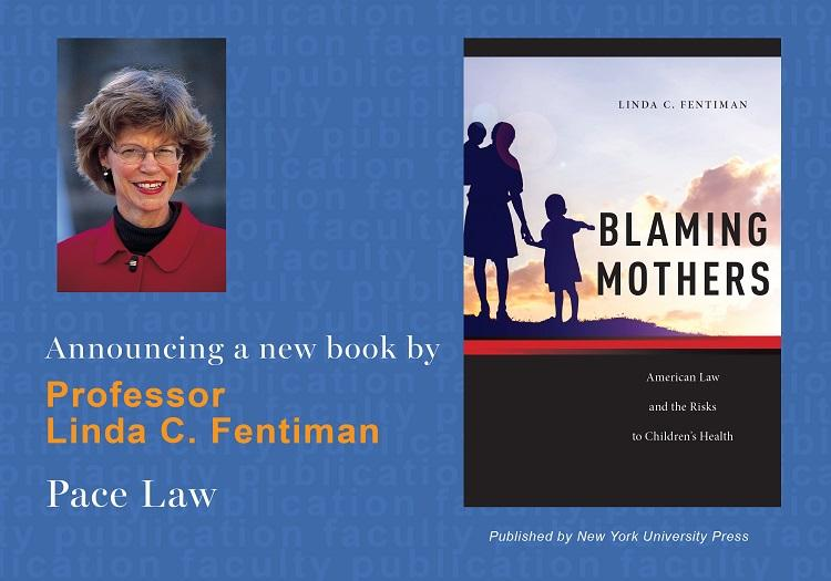"""Blaming Mothers"" by Linda Fentiman"